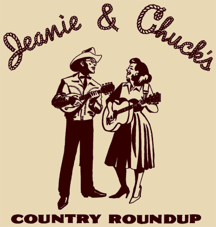Jeanie & Chuck's Country Roundup